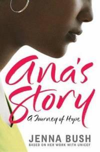 Ana's Story : A Journey of Hope