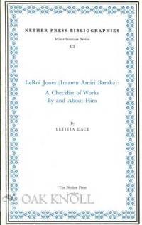 LEROI JONES (IMAMU AMIRI BARAKA): A CHECKLIST OF WORKS BY AND ABOUT HIM
