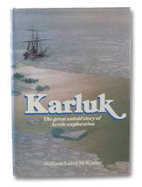 Karluk: Great Untold Story of Arctic Exploration
