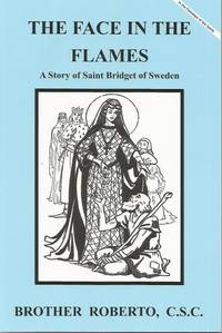 Face in the Flames A Story of Saint Bridget of Sweden (VG) Dujarie