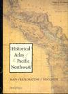 image of Historical Atlas of the North Pacific Ocean: Maps of Discovery and Scientific Exploration 1500-2000