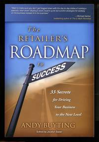 image of The Retailer's Roadmap to Success: 33 Secrets for Driving Your Business to the Next Level