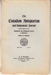 The Canadian Antiquarian and Numismatic Journal, 3rd Series Volume VI, January 1909