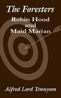 image of The Foresters : Robin Hood and Maid Marian