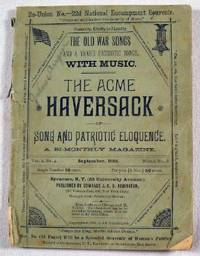 The Acme Haversack of Song and Patriotic Eloquence.  Re-Union Number, 22d National Encampment Souvenir, Syracuse, New York, September 1888.  Vol. 2, No. 4, Whole No. 8