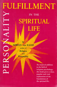 Personality Fulfillment in the Spiritual Life