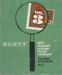 image of Scott Standard Postage Stamp Catalogue 1979, Volume III European Countries and Colonies, Independent Nations of Africa, Asia, Latin America G-O