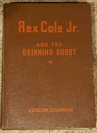 image of Rex Cole Jr and the Grinning Ghost