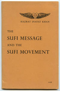 The Sufi Message and the Sufi Movement