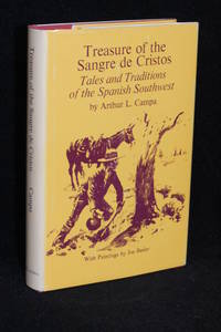 image of Treasure of the Sangre de Cristos; Tales and Traditions of the Spanish Southwest