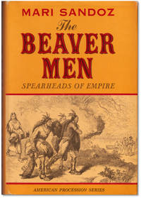 image of The Beaver Men: Spearheads of Empire.