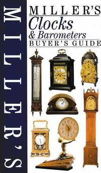 Miller's Clock & Barometers Buyer's Guide