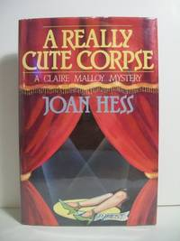 A Really Cute Corpse (Claire Malloy Mysteries, No. 4) by  Joan Hess - Signed First Edition - 1988 - from The Book Scouts and Biblio.com