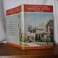 A Guide to Early American Homes - South