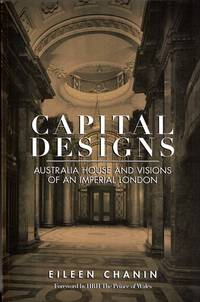 Capital Designs: Australia House and Visions of an Imperial London