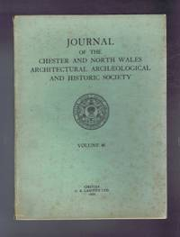 Journal of the Chester & North Wales Architectural Archaeological and Historic Society. Volume 46 for the year 1958