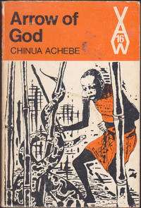 Arrow of God (African Trilogy, 2) (African Writers Series, 16) by Chinua Achebe - Paperback - Later Printing - 1965 - from Books of the World (SKU: RWARE0000001770)