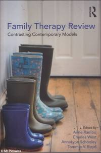 Family Therapy Review: Contrasting Contemporary Models by  Schooley & Boyd (eds.)  West - Paperback - First Edition - 2013 - from Mr Pickwick's Fine Old Books and Biblio.com