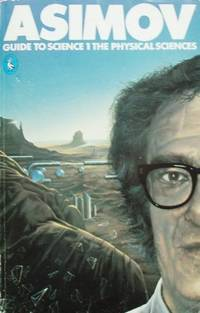 image of Asimov's Guide to Science,Vol.1: The Physical Sciences: v. 1 (Pelican S.)