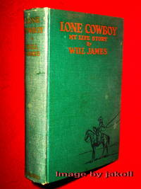 LONE COWBOY- My Life Story