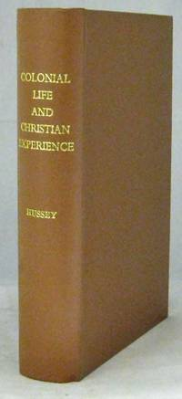 More Than Half a Century of Colonial Life and Christian Experience with notes on travel, lectures, publications, etc.