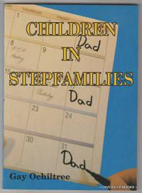 CHILDREN IN STEPFAMILIES