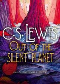 image of Out of the Silent Planet (Space-Cosmic-Ransom Trilogy, Book 1)