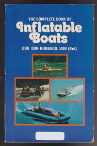 Complete Book of Inflatable Boats, The