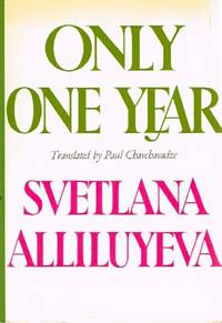 Only One Year by  Svetlana Alliluyeva - First Edition. 1 - 1969 - from Round Table Books, LLC and Biblio.com