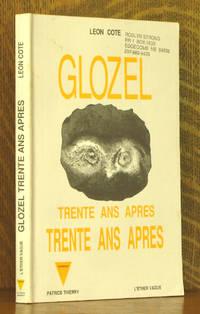 GLOZEL - TRENTE ANS APRES