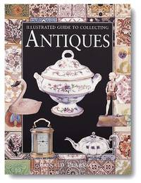 image of Illustrated Guide to Collecting Antiques