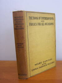 The Book of Entertainments and Frolics for All Occasions
