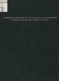 A General Approach to the Analysis of Holographic Optical Systems for  Stress Analysis