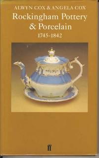 Rockingham Pottery & Porcelain 1745 - 1842