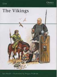 The Vikings by Ian Heath - Paperback - May 23, 1985 - from O.L.D. Books and Biblio.com