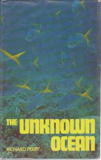 The Unknown Ocean - Volume I: The Many Worlds of Wildlife Series