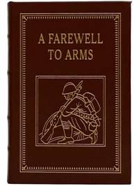 A Farewell to Arms (The 100 Greatest Books Ever Written)