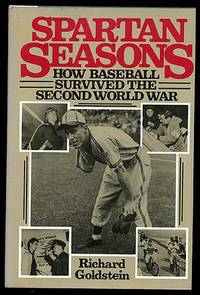 image of Spartan Seasons: How Baseball Survived the Second World War