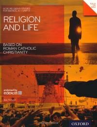 image of Religion and Life Based on Roman Catholic Christianity: Student Book: Edexcel A Unit 3 (GCSE Religious Studies): EDExcel A Unit 3 Student Book