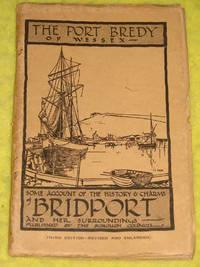 The Port Bredy of Wessex (Bridport)