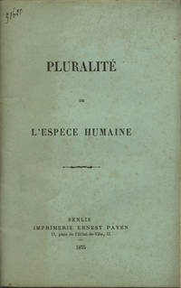 Senlis, France: Imprimerie Ernest Payen, 1875. First edition. Paper wrappers. A very good unopened (...