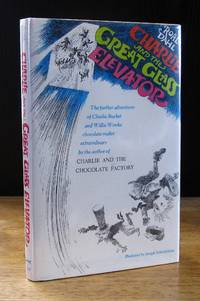 image of Charlie and the Great Glass Elevator: The Further Adventures of Charlie Bucket and Willy Wonka, Chocolate-Maker Extraordinary [Signed]