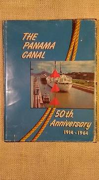 The Panama Canal, 50th Anniverary