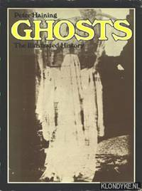 image of Ghosts. The Illustrated History