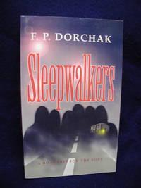 Sleepwalkers: A Roadtrip for the Soul