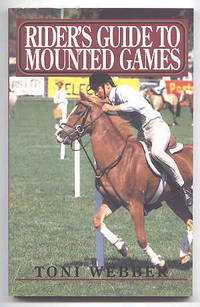 RIDER'S GUIDE TO MOUNTED GAMES.