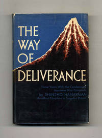 image of The Way of Deliverance: Three Years with the Condemned Japanese War  Criminals