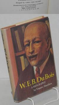 image of W. E. B. Du Bois; a biography, illustrated with photographs
