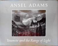 Yosemite and the Range of Light by ADAMS Ansel - Signed First Edition - 1979 - from Randall House Rare Books and Biblio.com