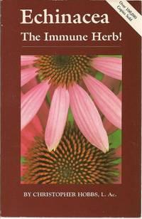 image of Echinacea: Immune Herb: The Immune Herb! (Herbs and Health Series)